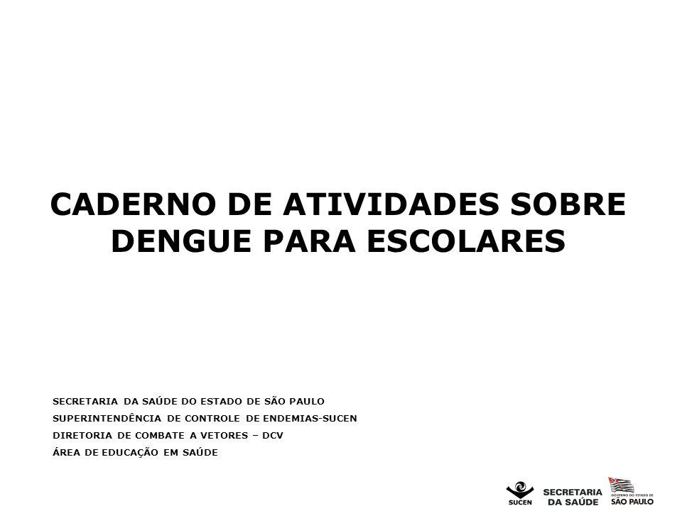 CADERNO DE ATIVIDADES SOBRE DENGUE PARA ESCOLARES