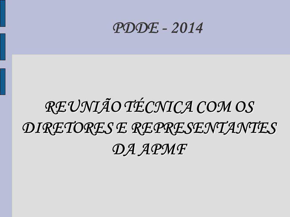 REUNIÃO TÉCNICA COM OS DIRETORES E REPRESENTANTES DA APMF