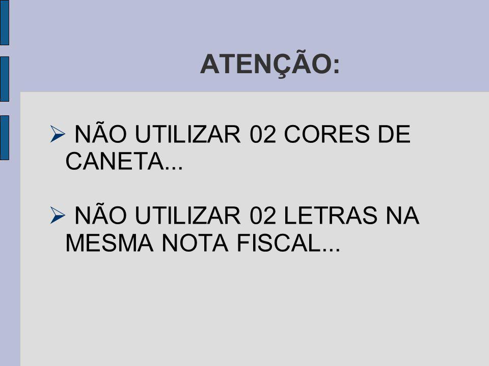 ATENÇÃO: NÃO UTILIZAR 02 CORES DE CANETA...