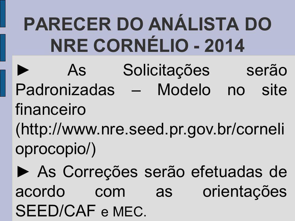 PARECER DO ANÁLISTA DO NRE CORNÉLIO - 2014