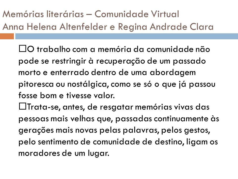 Memórias literárias – Comunidade Virtual