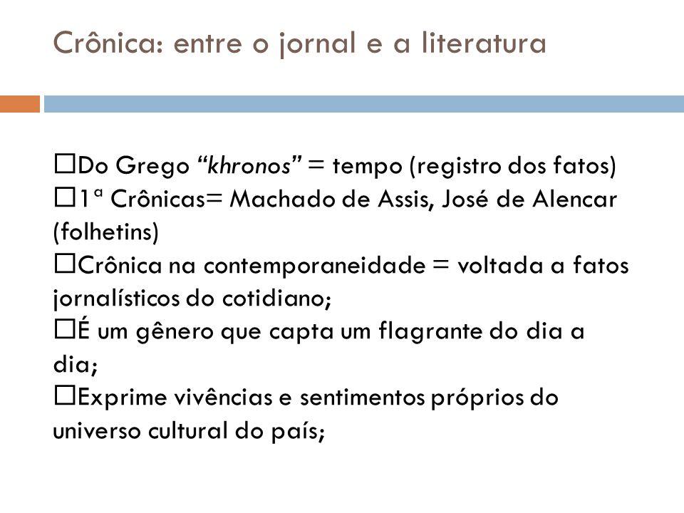 Crônica: entre o jornal e a literatura
