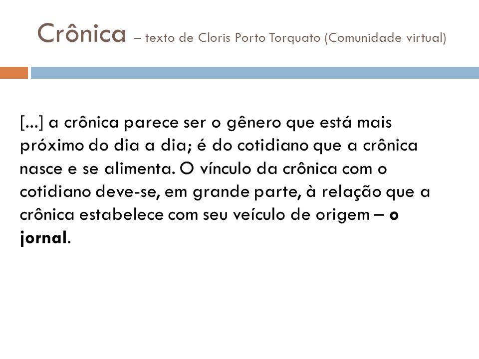 Crônica – texto de Cloris Porto Torquato (Comunidade virtual)