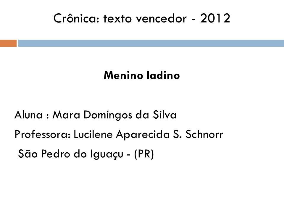Crônica: texto vencedor - 2012