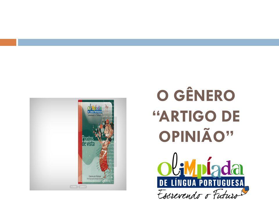 O GÊNERO ARTIGO DE OPINIÃO