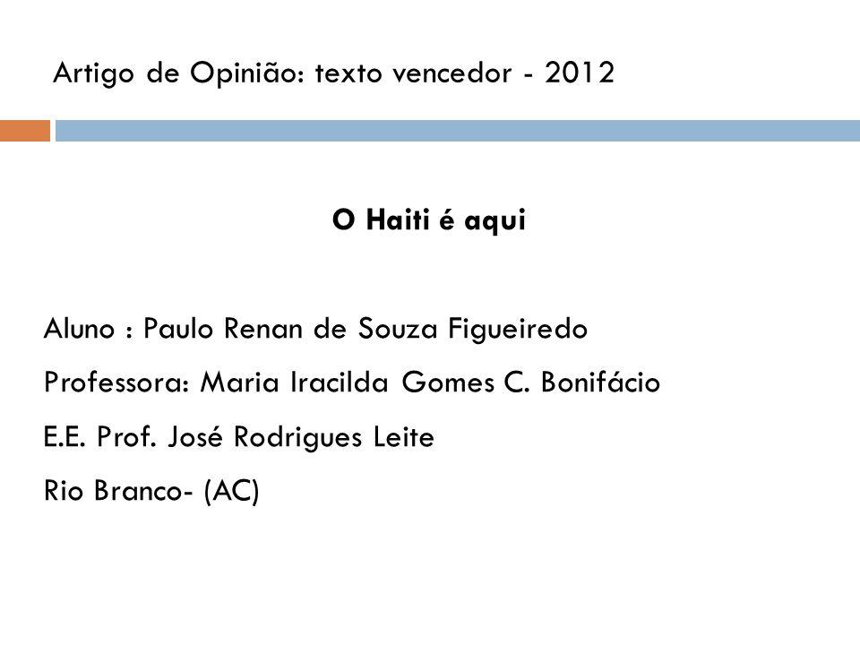 Artigo de Opinião: texto vencedor - 2012