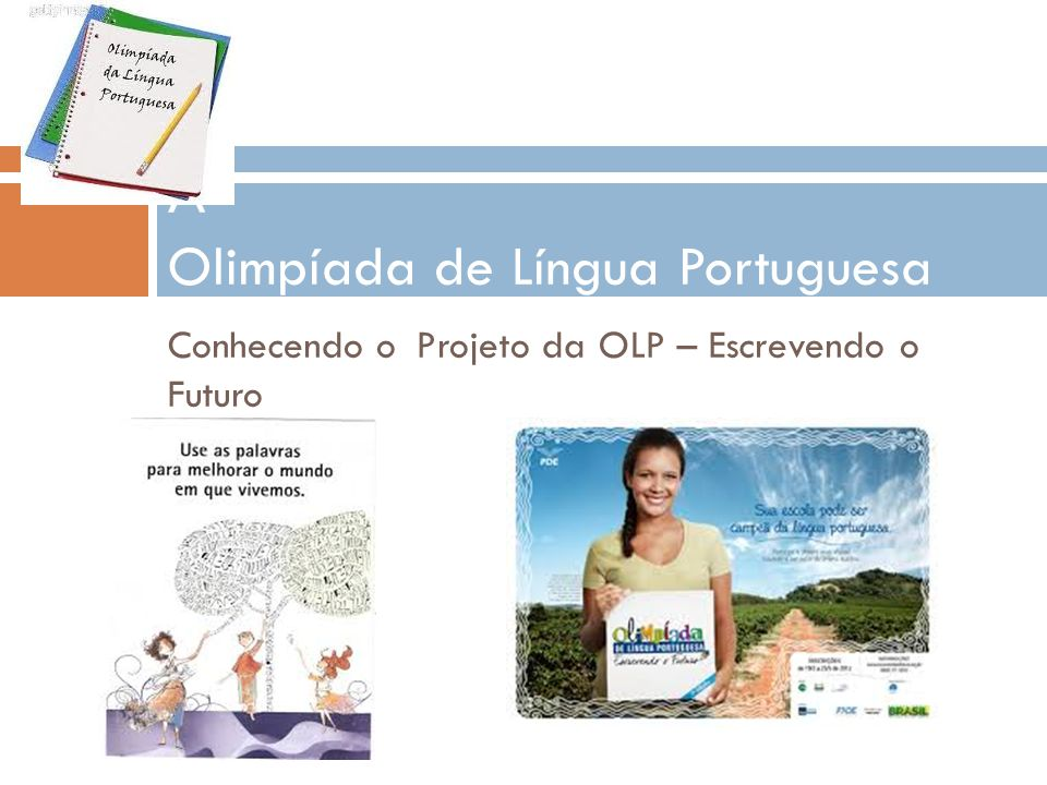 A Olimpíada de Língua Portuguesa