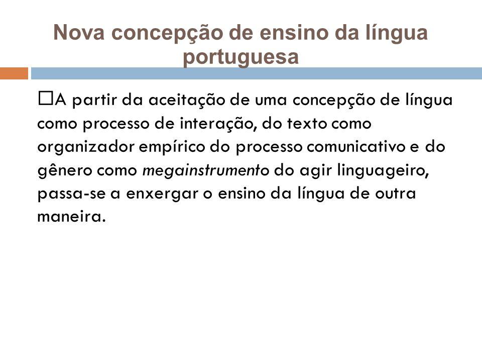 Nova concepção de ensino da língua portuguesa