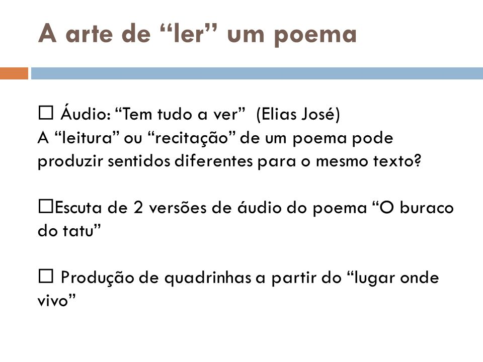 A arte de ler um poema Áudio: Tem tudo a ver (Elias José)