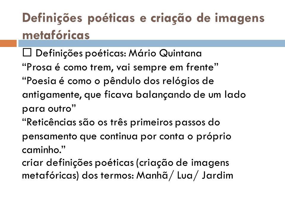 Definições poéticas e criação de imagens metafóricas