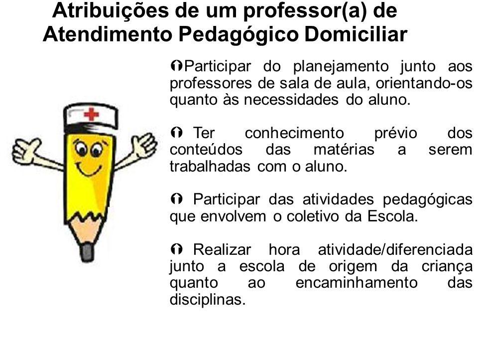 Atribuições de um professor(a) de Atendimento Pedagógico Domiciliar