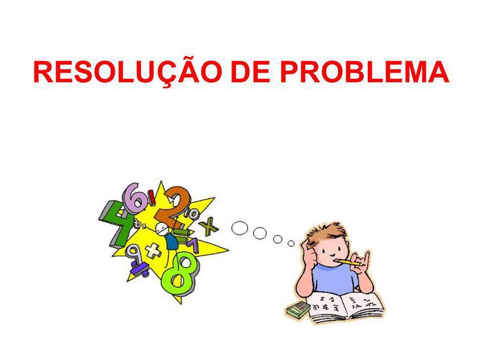 RESOLUÇÃO DE PROBLEMA