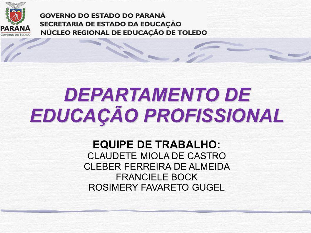 DEPARTAMENTO DE EDUCAÇÃO PROFISSIONAL
