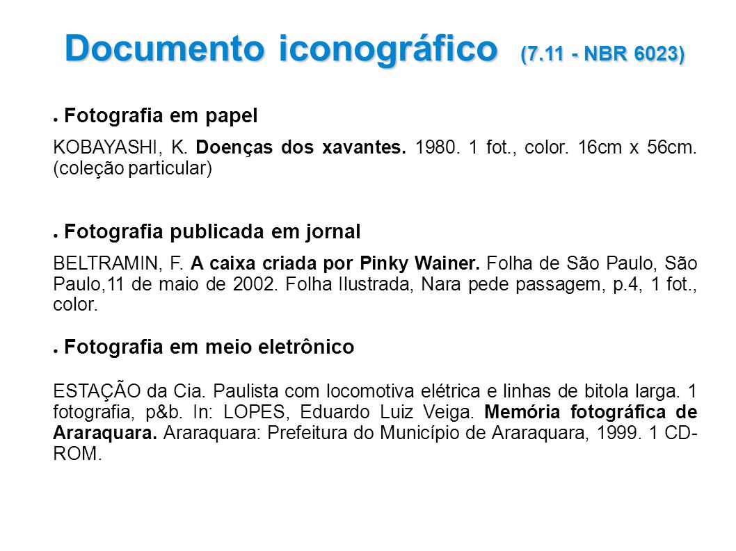 Documento iconográfico (7.11 - NBR 6023)