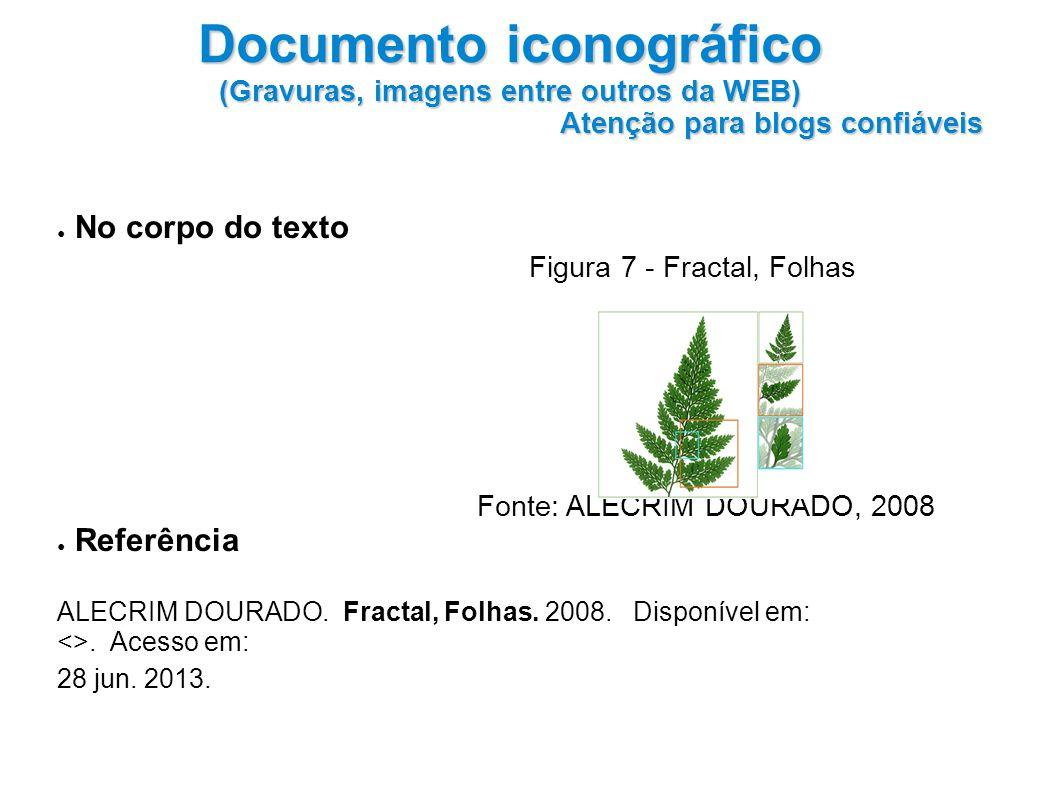 Documento iconográfico (Gravuras, imagens entre outros da WEB)