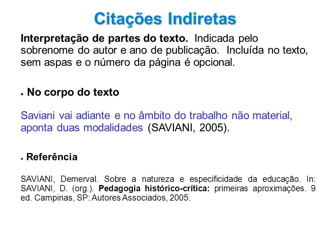Citações Indiretas Citações Indiretas