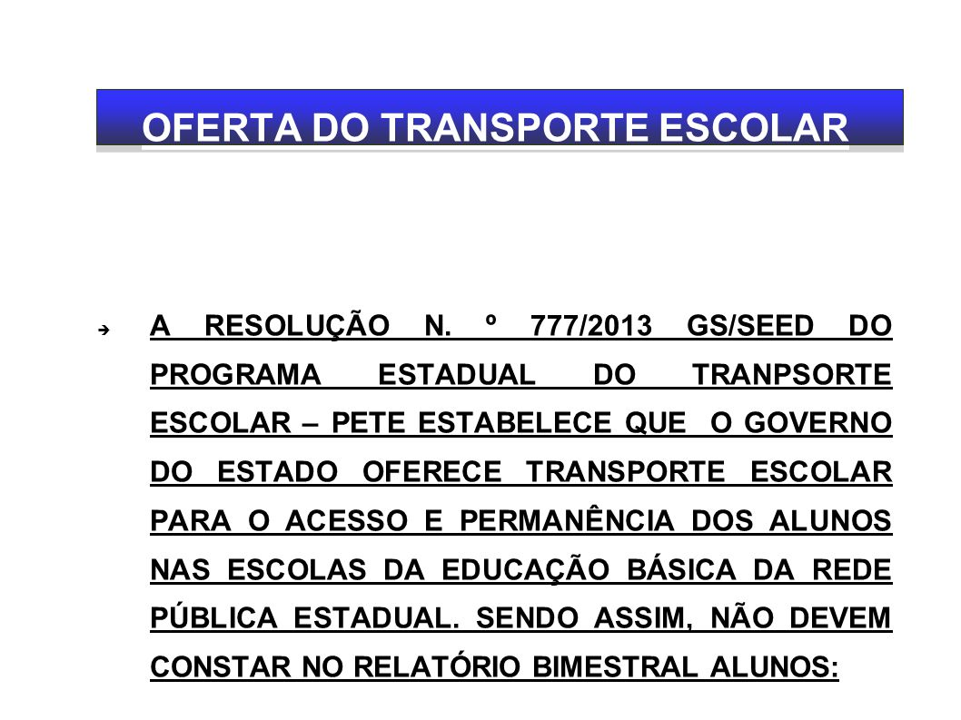 OFERTA DO TRANSPORTE ESCOLAR