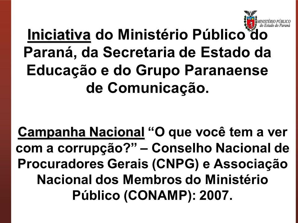 Iniciativa do Ministério Público do Paraná, da Secretaria de Estado da Educação e do Grupo Paranaense de Comunicação.