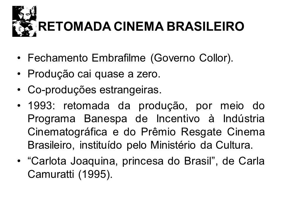 RETOMADA CINEMA BRASILEIRO