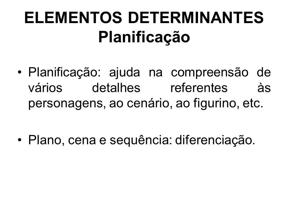 ELEMENTOS DETERMINANTES Planificação