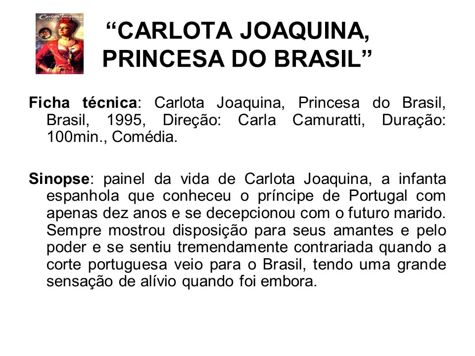 CARLOTA JOAQUINA, PRINCESA DO BRASIL