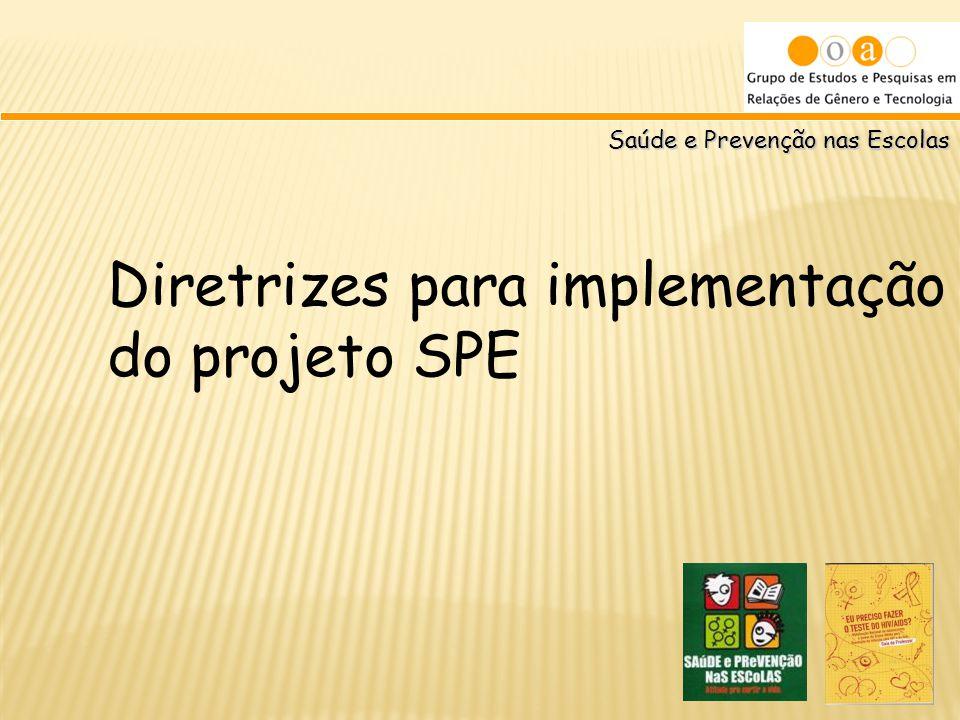 Diretrizes para implementação do projeto SPE