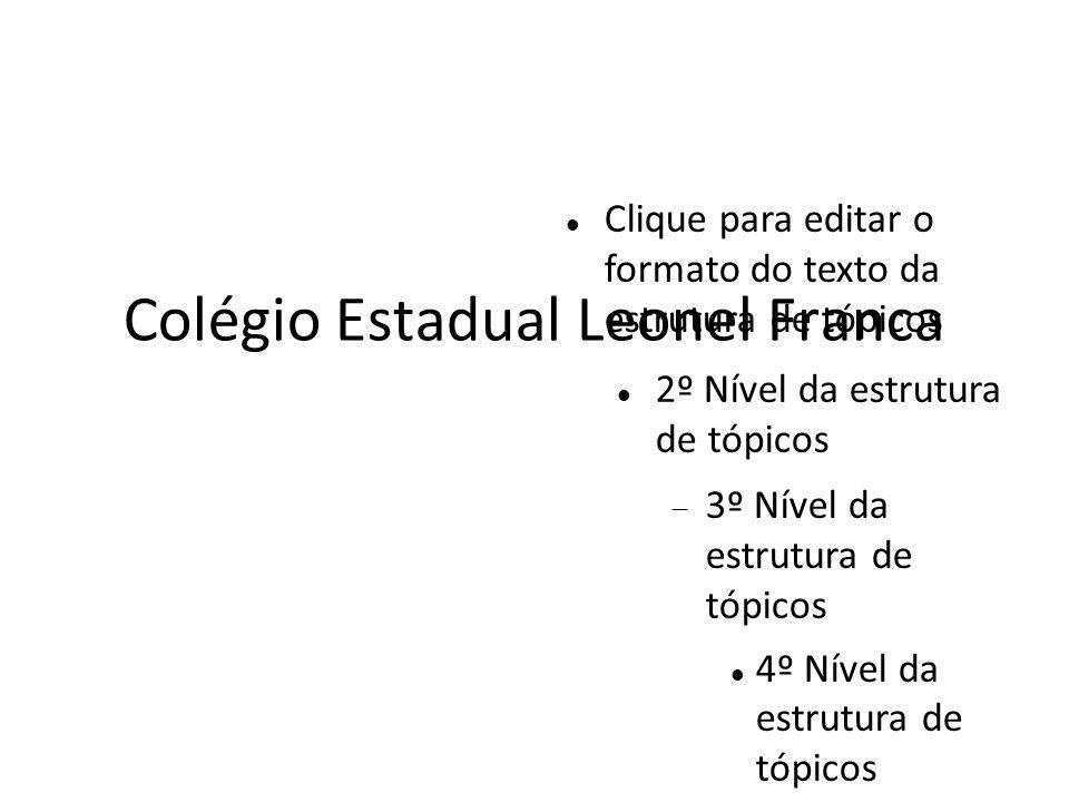 Colégio Estadual Leonel Franca