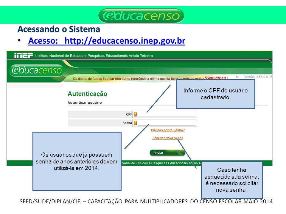 Acesso: http://educacenso.inep.gov.br