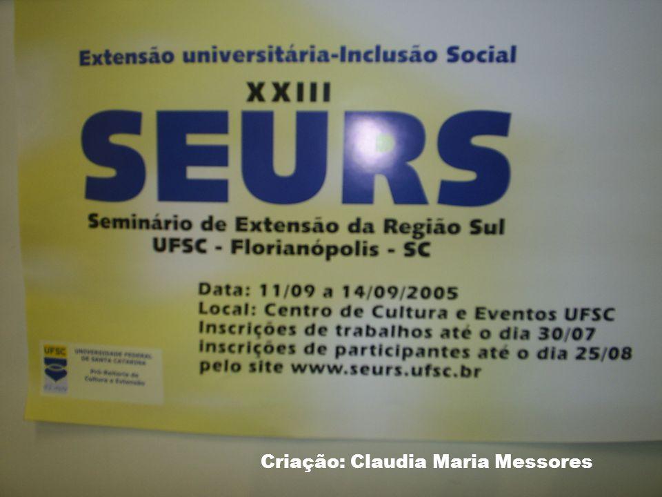 Criação: Claudia Maria Messores