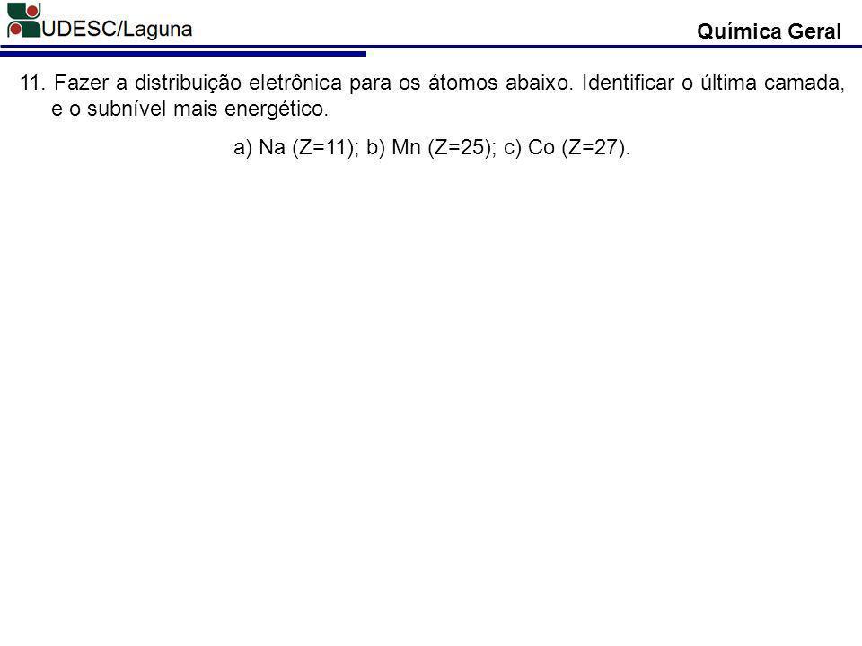 a) Na (Z=11); b) Mn (Z=25); c) Co (Z=27).