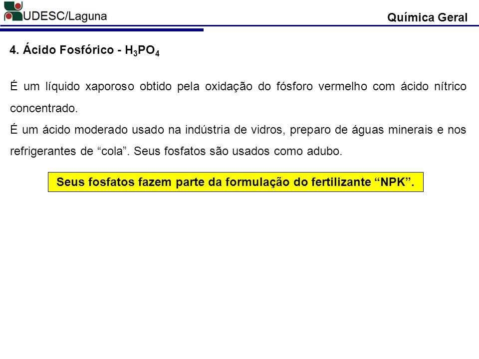 Seus fosfatos fazem parte da formulação do fertilizante NPK .
