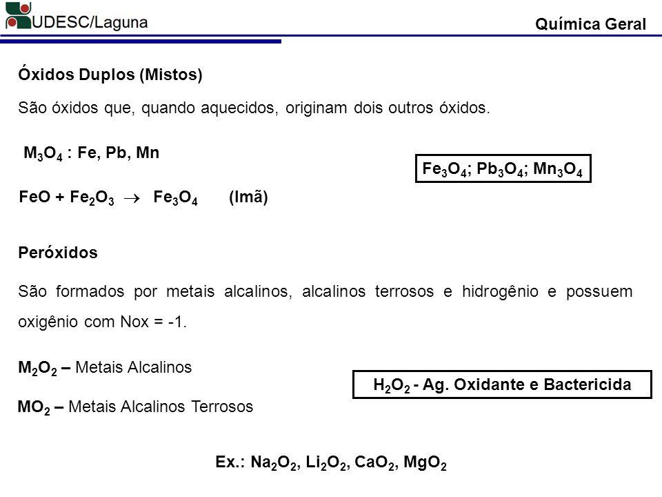H2O2 - Ag. Oxidante e Bactericida