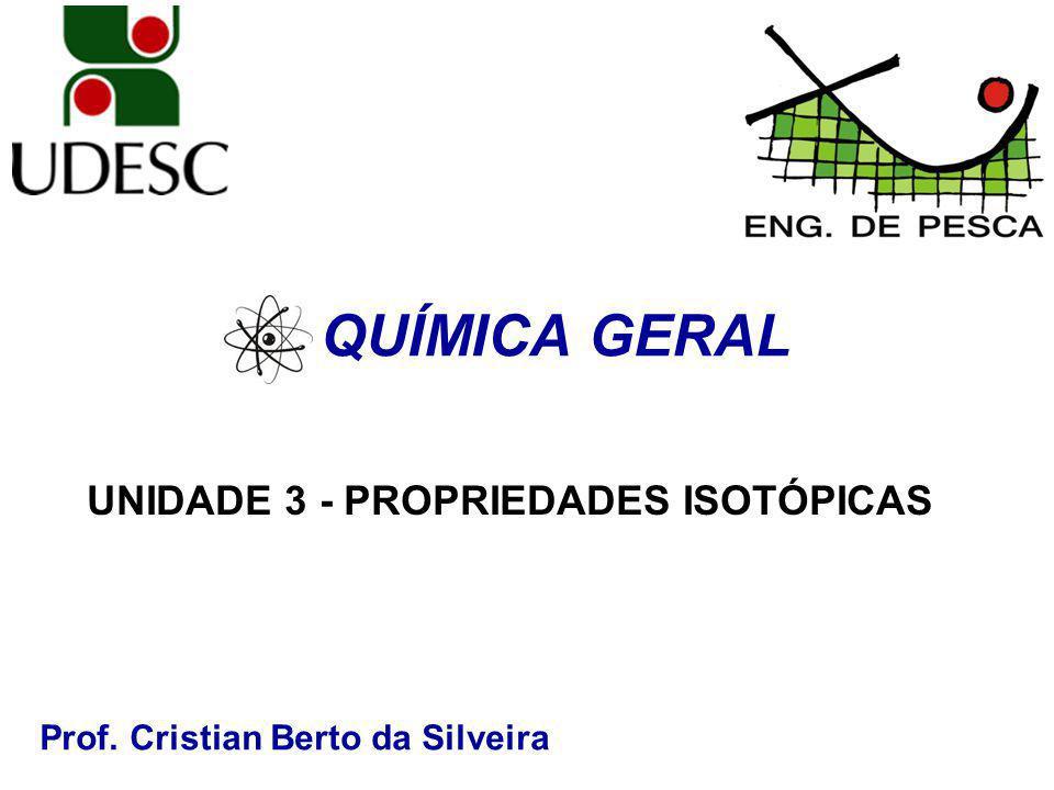 UNIDADE 3 - PROPRIEDADES ISOTÓPICAS