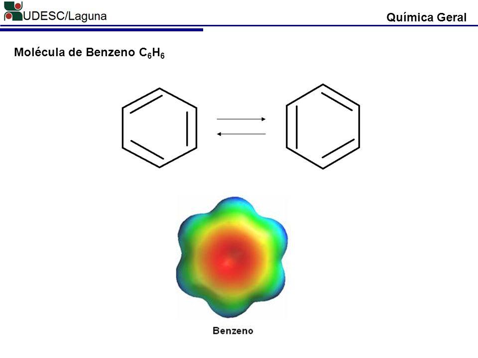 Química Geral Molécula de Benzeno C6H6