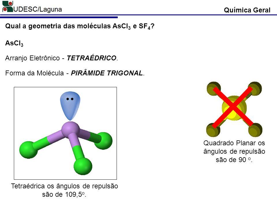 Qual a geometria das moléculas AsCl3 e SF4