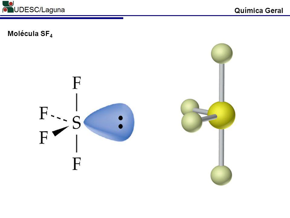Química Geral Molécula SF4