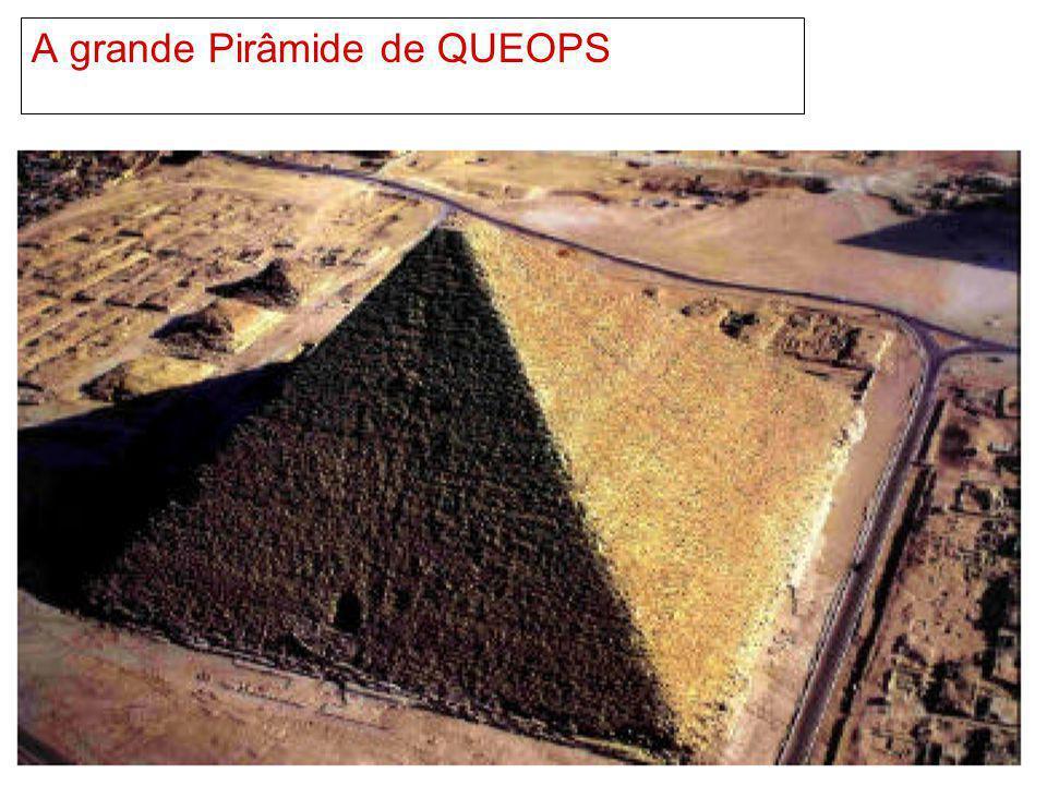 A grande Pirâmide de QUEOPS