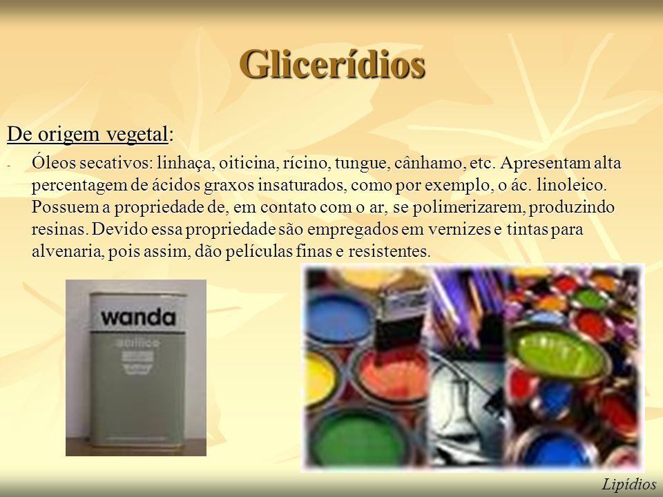 Glicerídios De origem vegetal: