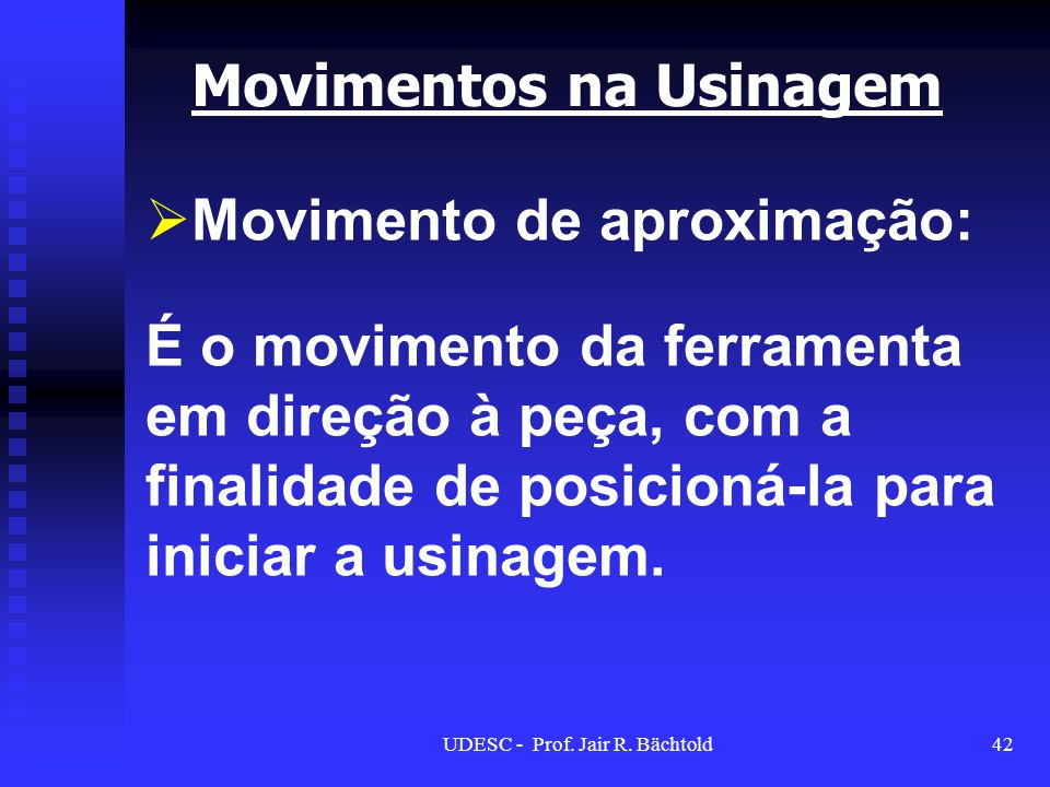 Movimentos na Usinagem