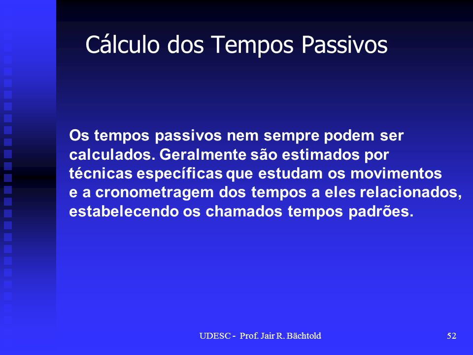 Cálculo dos Tempos Passivos