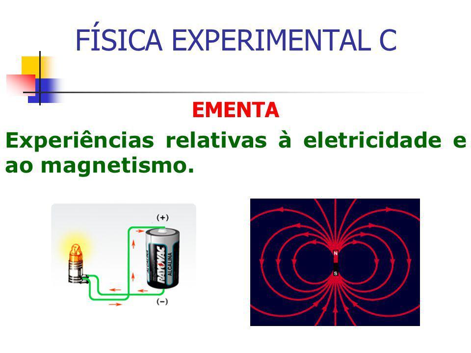 FÍSICA EXPERIMENTAL C EMENTA