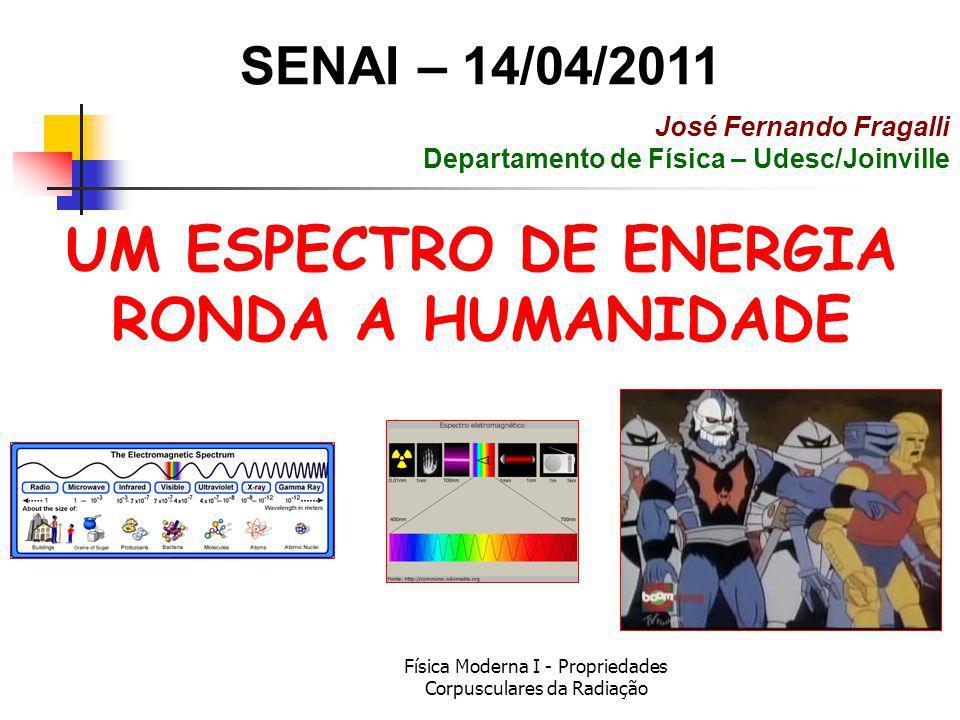UM ESPECTRO DE ENERGIA RONDA A HUMANIDADE