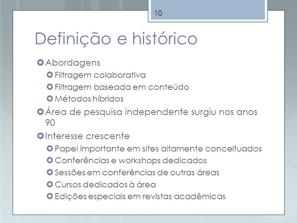 Definição e histórico Abordagens