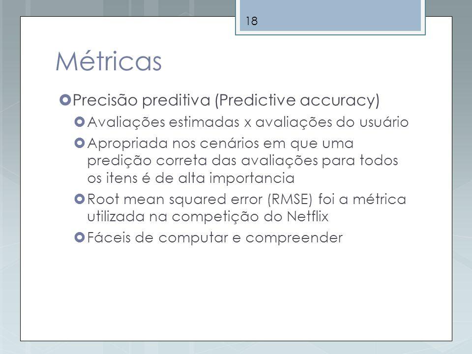 Métricas Precisão preditiva (Predictive accuracy)