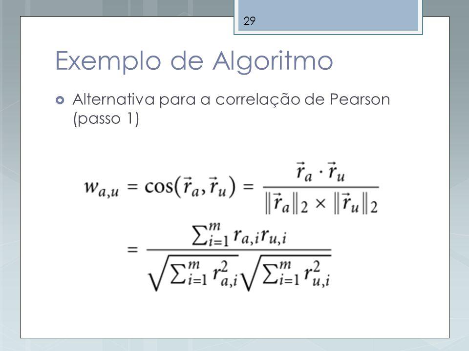 Exemplo de Algoritmo Alternativa para a correlação de Pearson (passo 1)