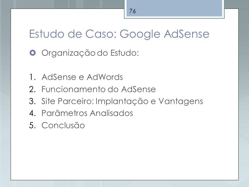 Estudo de Caso: Google AdSense