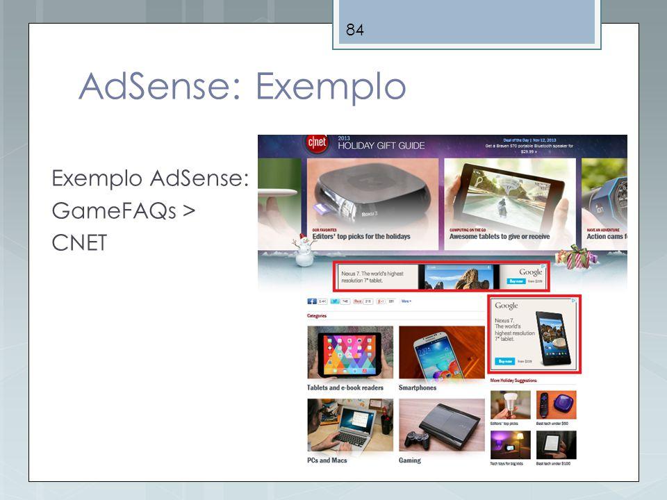 AdSense: Exemplo Exemplo AdSense: GameFAQs > CNET