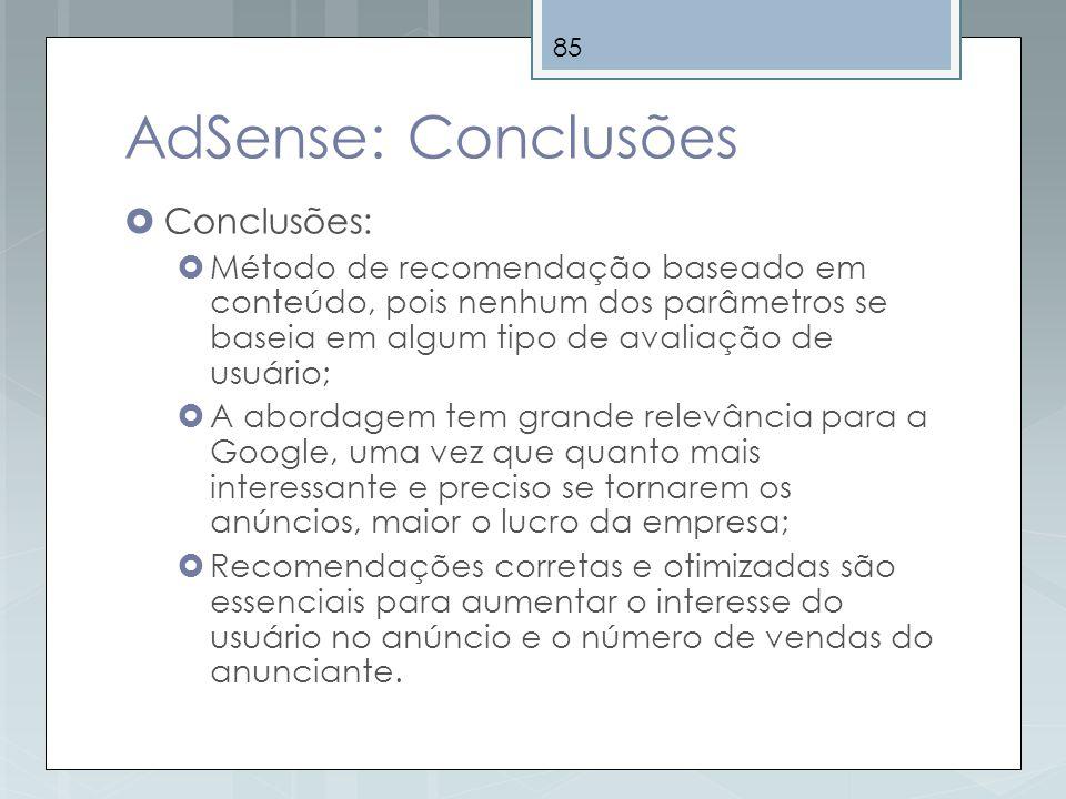 AdSense: Conclusões Conclusões: