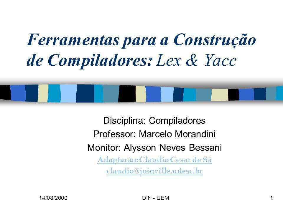 Ferramentas para a Construção de Compiladores: Lex & Yacc