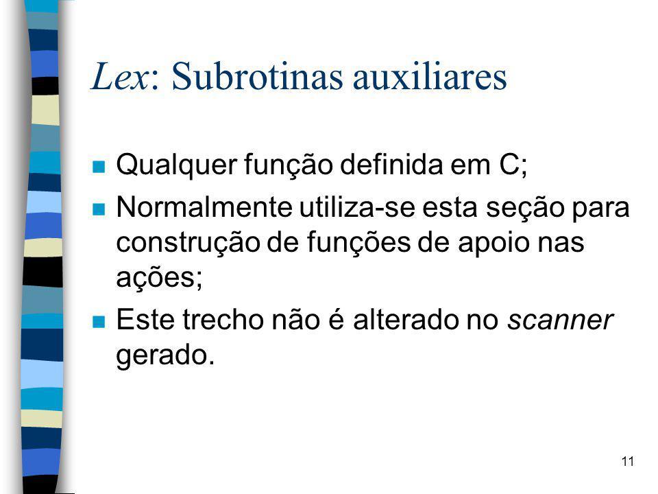 Lex: Subrotinas auxiliares